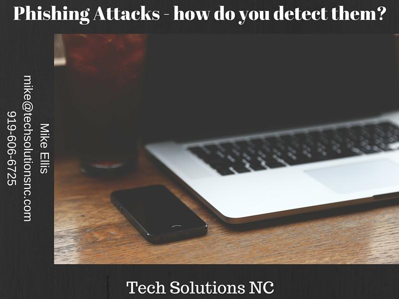 Phishing Attacks - how do you detect them